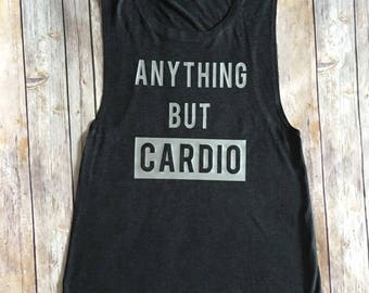 Anything but Cardio Flowy Muscle Tank! Muscle Tank/Workout/Gym