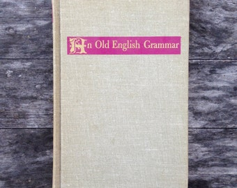 "An Old English Grammar"" By Randolph Quirk & C.L. Wren 1957 / Old English / Grammar / Reference / English Language Book"