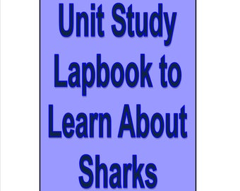 Shark Lapbook Unit Study for learning all about Sharks