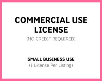 COMMERCIAL USE LICENSE - No Credit Required - For Clipart and Digital Paper Packs