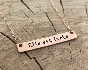 Mother's Day - Bar Necklace - Elle est forte - she is strong - Hand Stamped - rose gold - gold - sterling silver