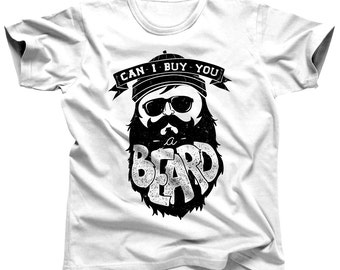 Funny Beard Shirt - Can I Buy You A Beard - Beard Products - 1st Fathers Day - Brother-In-Law Gift - Beard T-Shirt - Bearded Man - Beard Tee