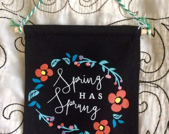 Spring Has Sprung mini banner