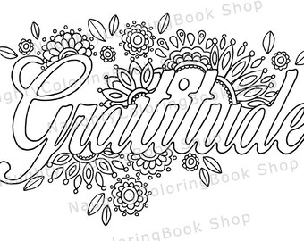 Gratitude, Printable Gift, Coloring Page,Adult coloring pages, Inspirational, Positive Vibes, Inspirational Quote, Motivational Quotes