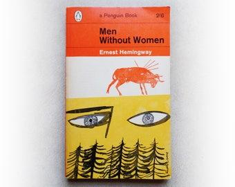 Ernest Hemingway - Men Without Women - Penguin vintage paperback book - 1963