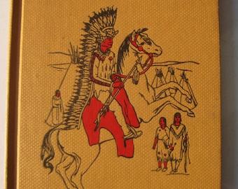 Indians on Horseback  Alice Marriott,  E. M. Hale vintage children's book 1948 Cadmus Books hardback