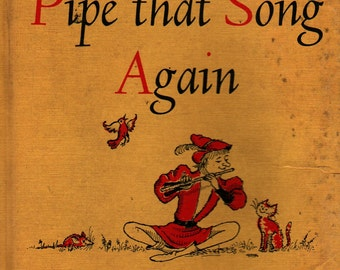 Piper, Pipe that Song Again: Poems for Boys and Girls  - Nancy Larrick - Kelly Oeschli - 1965 - Vintage Kids Book