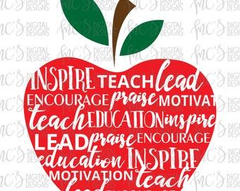 DIGITAL DOWNLOAD; Teach, Inspire, Education, Motivation, Encourage, Lead, Teacher SVG, Teacher design, Apple designs for teachers, decals