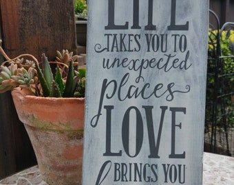 Life and Love painted and distressed sign