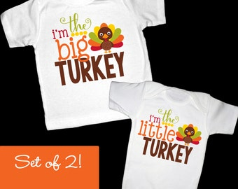 Set of 2 I'm the Big Turkey and I'm the Little Turkey Shirts or Bodysuits - Perfect for Thanksgiving!