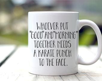 Funny Coffee Mugs - Sarcastic Gifts - Statement Mug - Morning Coffee Cup