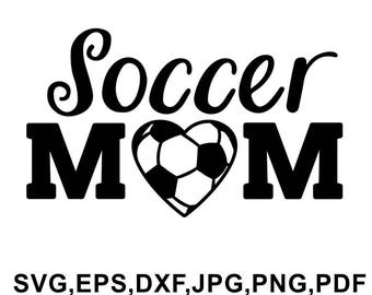 Soccer mom svg file - soccer mom tshirt design - soccer mom cameo and cricut files svg, eps, dxf, jpg, png, pdf