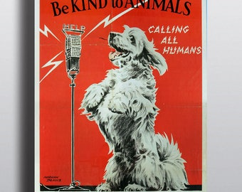 Be Kind to Animals - Vintage Poster Print