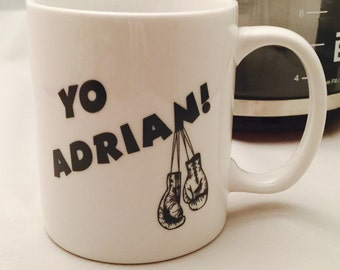 Yo Adrian coffee mug, Rocky inspired drinking mug, i love rocky, drinking mug, boxing lover, movie lovers gifts, dishwasher safe, coffee mug