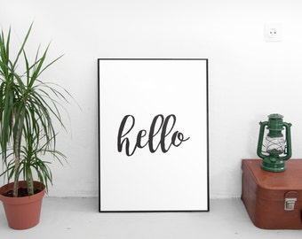 Hello print, hand lettered, calligraphy print, black & white minimalistic poster printable, word art, modern poster, printable art