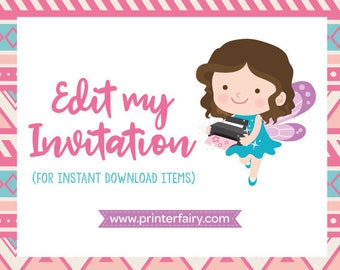 Edit my Instant Download Invitation - Extra Fee
