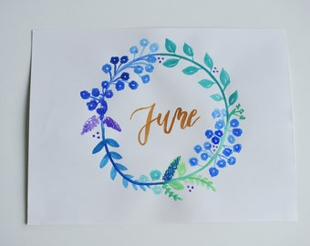 June Floral Wreath Watercolor Hand Lettered Poster