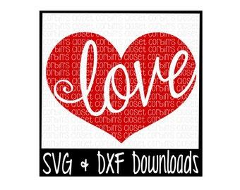 Love Heart Cutting File - DXF & SVG Files - Silhouette Cameo, Cricut