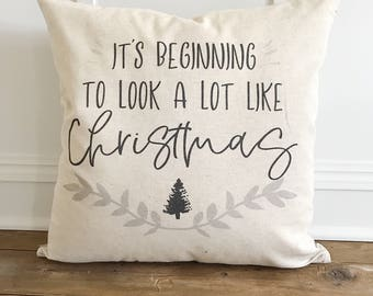 Beginning to Look a lot like  Christmas Pillow Cover