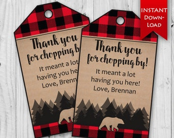 Lumberjack Party Favor Tags | Thank you for chopping by | Editable to add name, message {instant download}