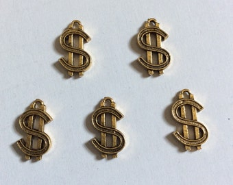 FIVE (5) Dollar Sign Charms