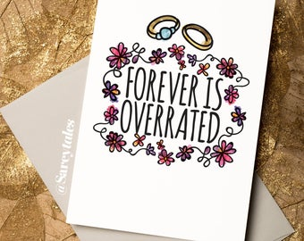 Forever is Overrated