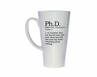 Ph.D. Definition 17oz Tall Coffee or Tea Mug - Latte Size - Perfect Ph.D. Gift