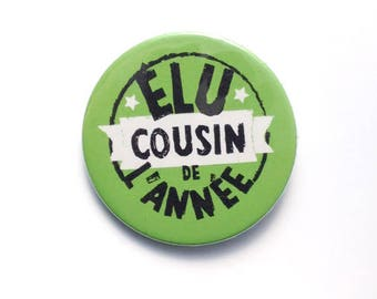 Badge green 38 mm elected cousin of the year gift