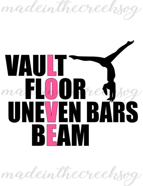 Vault Floor Uneven Bars Beam Gymnastics Love Quotes SVG