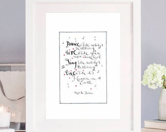 Friendship Print: Dance Like Nobody's Watching - Art Print - Hand Drawn Lettering - Calligraphy Print - Friendship Gift - Wedding Gift