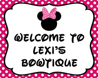 MINNIE MOUSE 8X10 Personalized Welcome Birthday Sign - Minnie's Bowtique - Pink Polka Dot - Digital File!