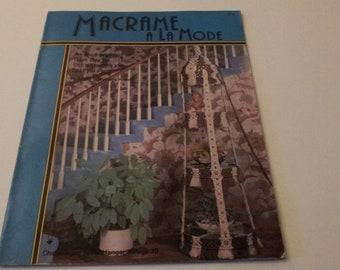 Macramé A La Mode - Vintage 1978 Macrame' Instruction Booklet