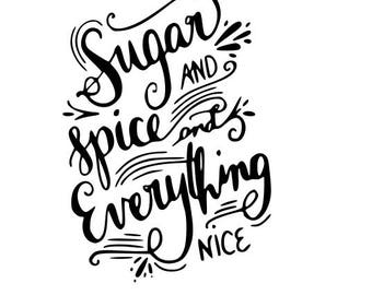 Sugar and spice and everything nice svg file