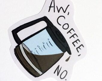 Aw Coffee, No! Hawkeye Inspired fanart sticker