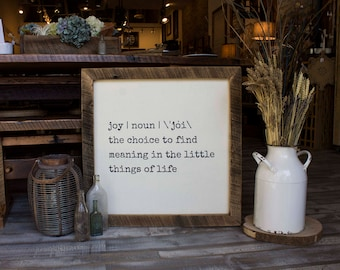 Joy - Small Handcrafted Quote Sign