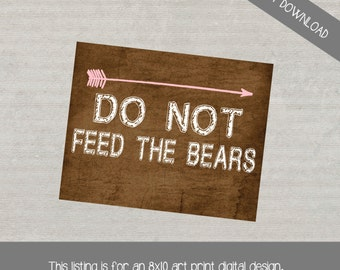 Don't Feed the Bears Sign, Digital File, Instant Download