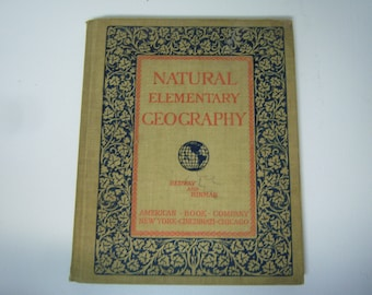 1887 Natural Elementary Geography Book. School Book, By Redman and Hinman, American Book Co. Good Used Condition, World Geography