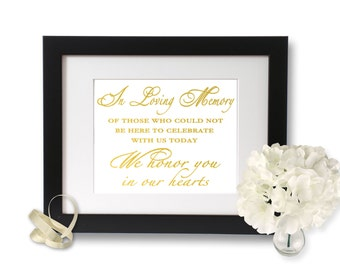 In Loving Memory Of Wedding Signage, Wedding Ceremony Ideas, Gold Foil, In Remembrance Of, Memorial Table Forever In Our Hearts Wedding Sign