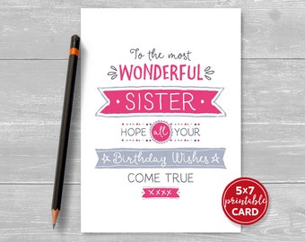 "Printable Birthday Card For Sister - To The Most Wonderful Sister, Hope Your Birthday Wishes Come True - 5""x7""- Printable Envelope Template"