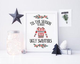 tis the season to rock ugly sweaters printable · christmas quote print · holiday wall decor · christmas sweater sign · christmas vacation