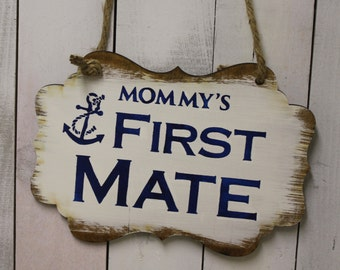 Mommy's First Mate/Baby Shower Sign/Baby Shower/Anchor/Nautical/Small/Photo Prop/U Choose Colors