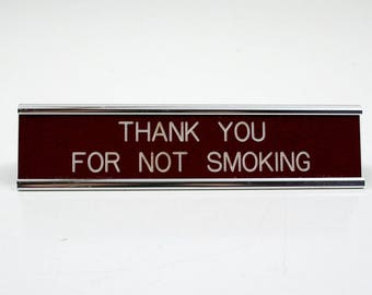 Vintage Thank You For Not Smoking 1980s Desk Sign