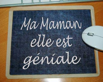 "Mouse pad school slate style ""My mom she is awesome"""