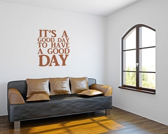 Motivational Wall Decor, Good Day Wall Decal, Typography Wall Art, Modern Dorm Decor, Inspirational Quotes Wall Decals