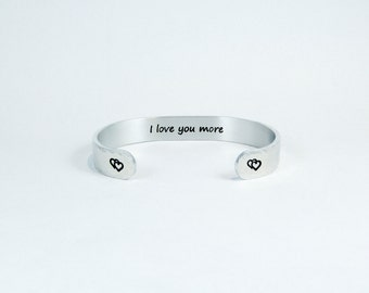 """READY TO SHIP Couples Jewelry / Husband Gift / Wife Gift / Anniversary Gift / Mom Gift ~ I love you more ~ 3/8"""" engraved hidden message cuff"""