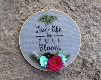 Live Life in Full Bloom Floral Embroidery Hoop Art. 12 Inch Grey Dot Hand Embroidered Felt Flower Decor. Inspirational Quote. Ready To Ship
