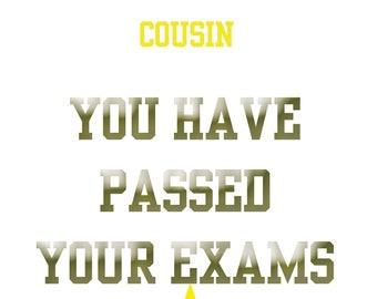 Passing Exam Cousin