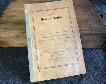 "Antique cookbook First Baptist ""The Hostess' Guide"""