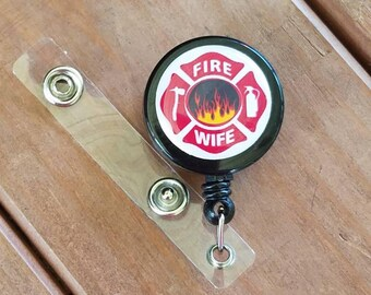 Fire Wife Themed ID Badge Reel