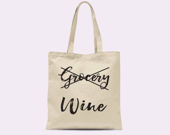 Grocery Wine Tote. Funny Tote. Feminist Tote. Women Tote. Queen. Canvas Tote. Tote Bag. Funny Tote Bag.
